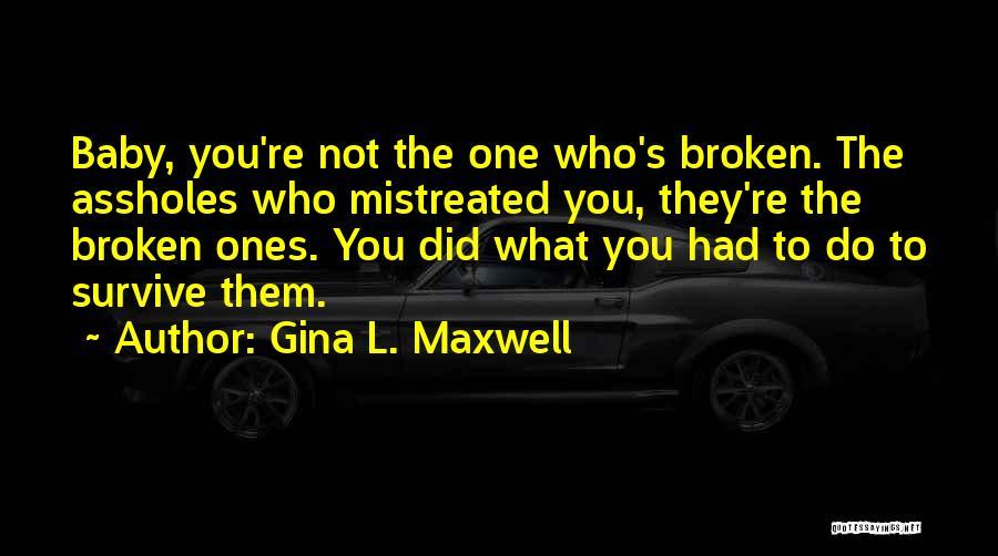 Gina L. Maxwell Quotes 2184461