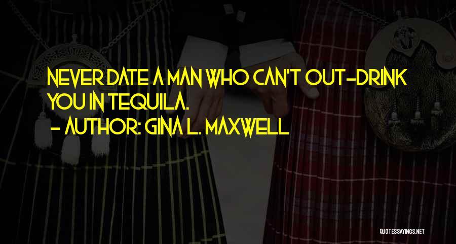 Gina L. Maxwell Quotes 545575