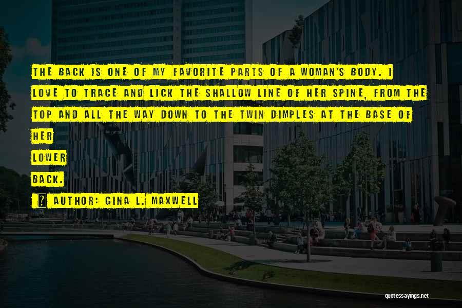 Gina L. Maxwell Quotes 769589