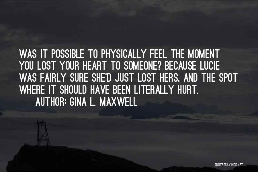 Gina L. Maxwell Quotes 896056