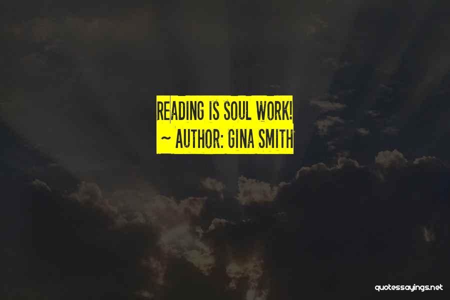 Gina Smith Quotes 391300