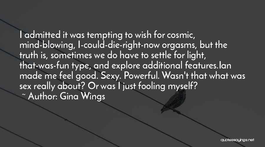 Gina Wings Quotes 1503242
