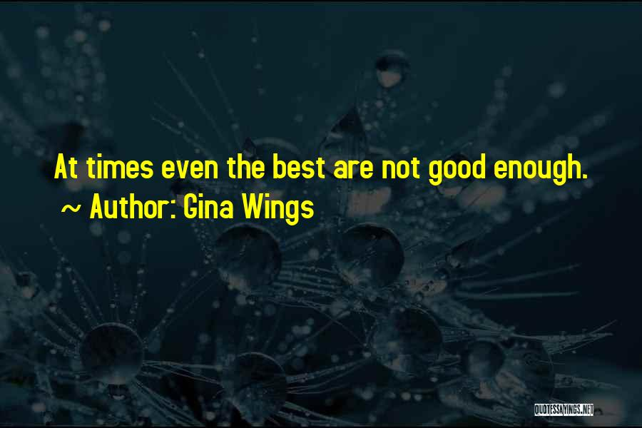 Gina Wings Quotes 1786029