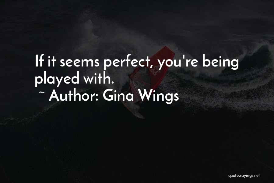 Gina Wings Quotes 186392