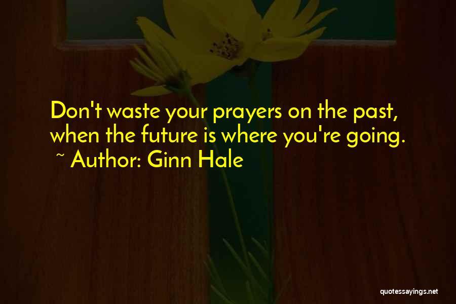 Ginn Hale Quotes 1196792