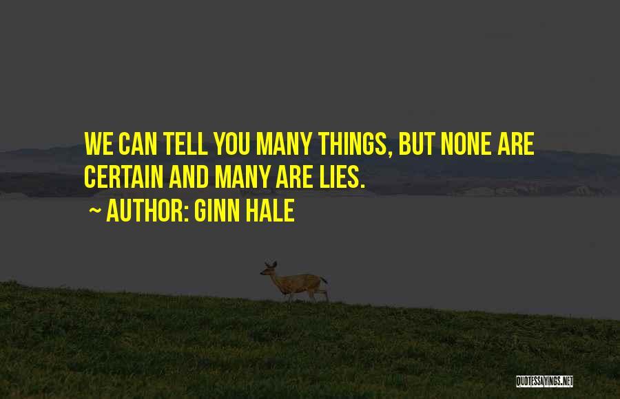 Ginn Hale Quotes 1257272