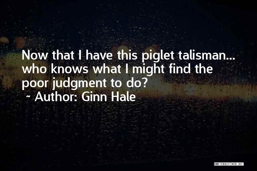 Ginn Hale Quotes 1373423