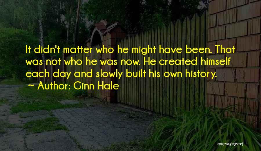 Ginn Hale Quotes 1612714