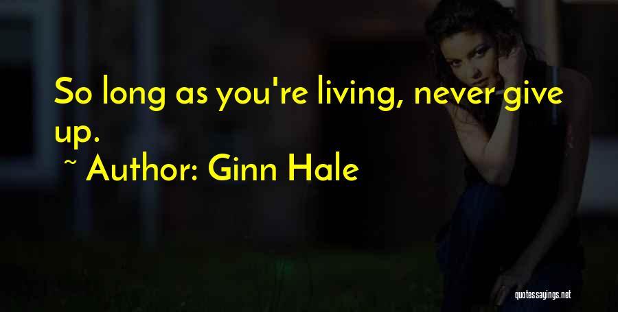 Ginn Hale Quotes 1896256
