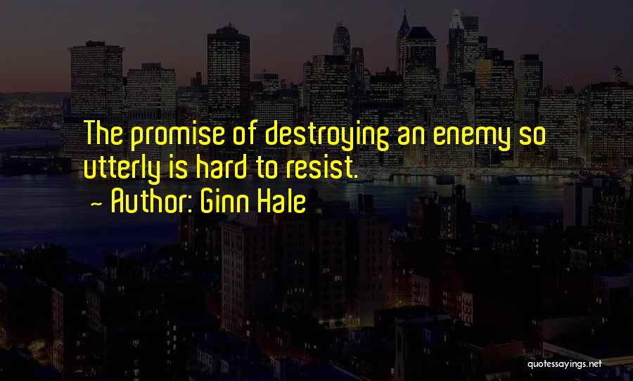 Ginn Hale Quotes 1908438