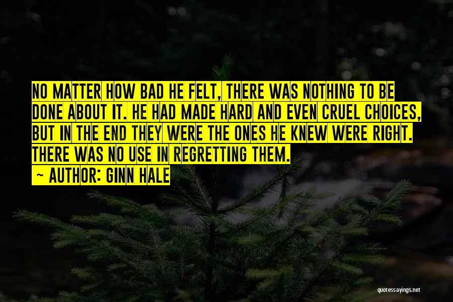 Ginn Hale Quotes 760110