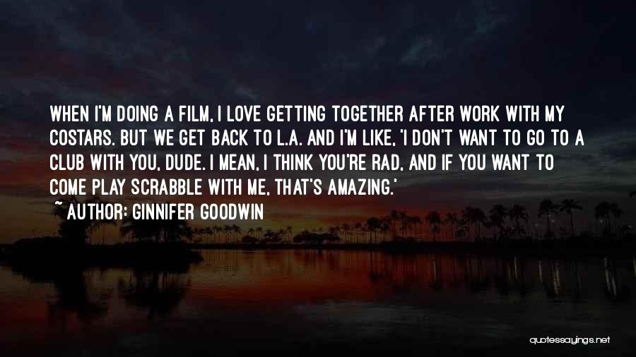 Ginnifer Goodwin Quotes 1035675