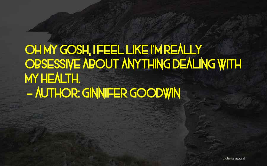Ginnifer Goodwin Quotes 155018