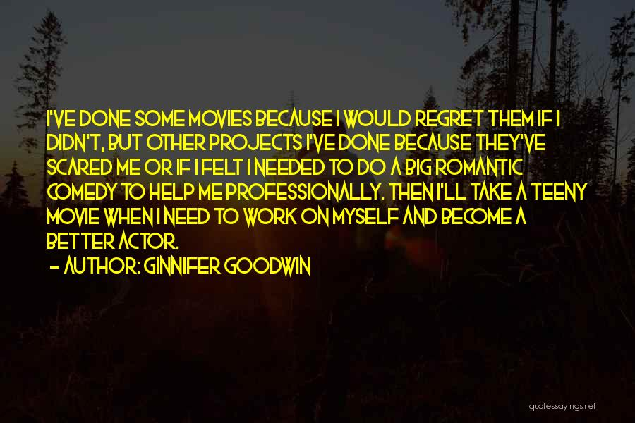 Ginnifer Goodwin Quotes 500000
