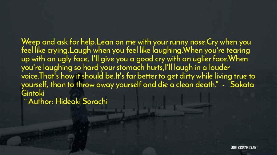 Gintama Sakata Gintoki Quotes By Hideaki Sorachi