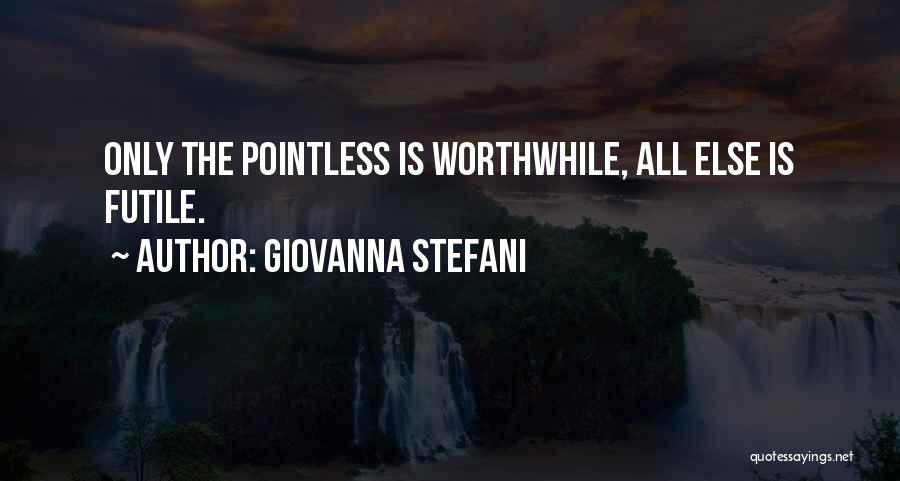 Giovanna Stefani Quotes 2253978