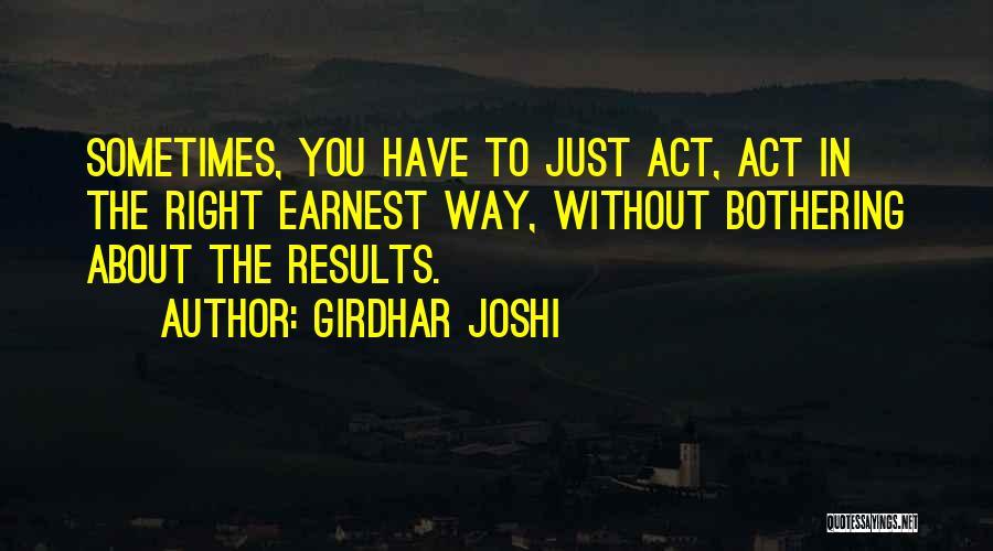 Girdhar Joshi Quotes 1005406