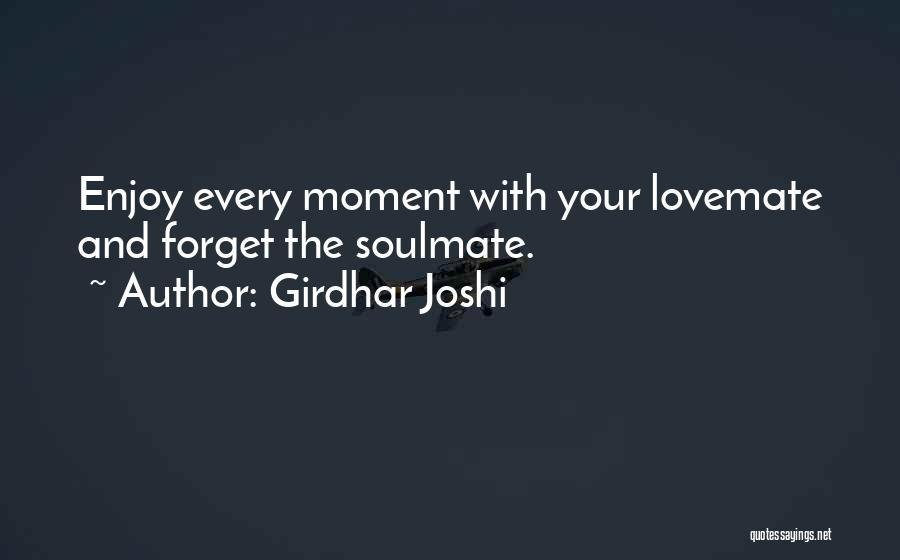 Girdhar Joshi Quotes 1036677