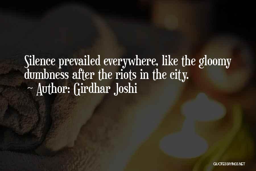 Girdhar Joshi Quotes 1297077