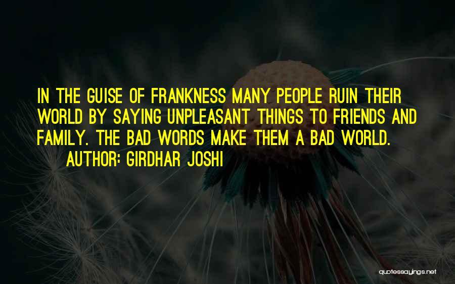 Girdhar Joshi Quotes 2022068