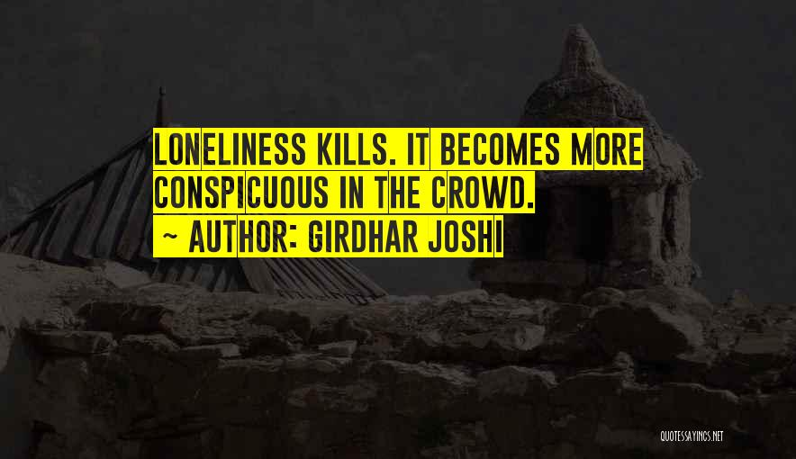 Girdhar Joshi Quotes 2072540
