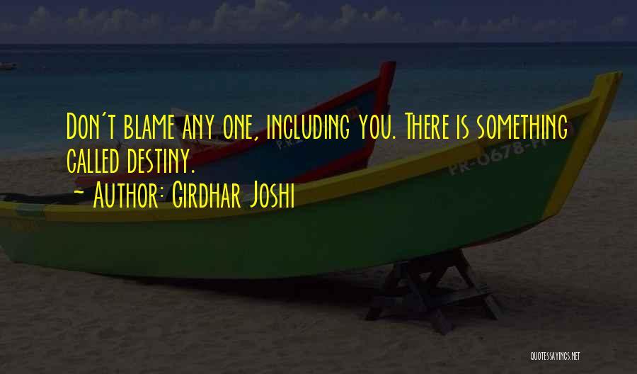 Girdhar Joshi Quotes 212218