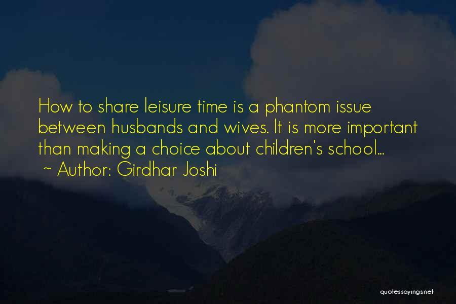 Girdhar Joshi Quotes 2184836