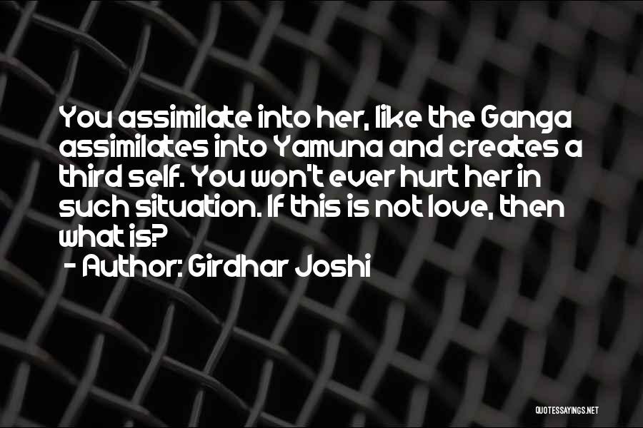 Girdhar Joshi Quotes 2249779
