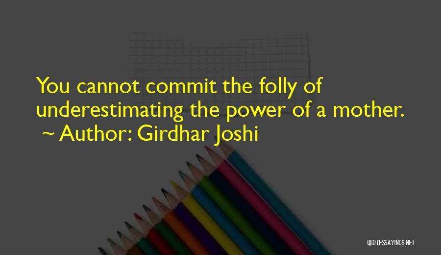 Girdhar Joshi Quotes 414128