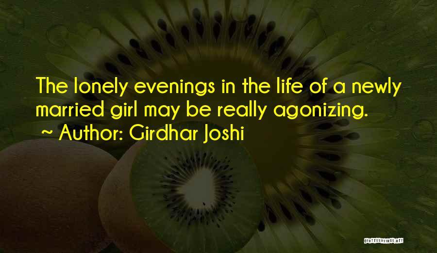 Girdhar Joshi Quotes 475508