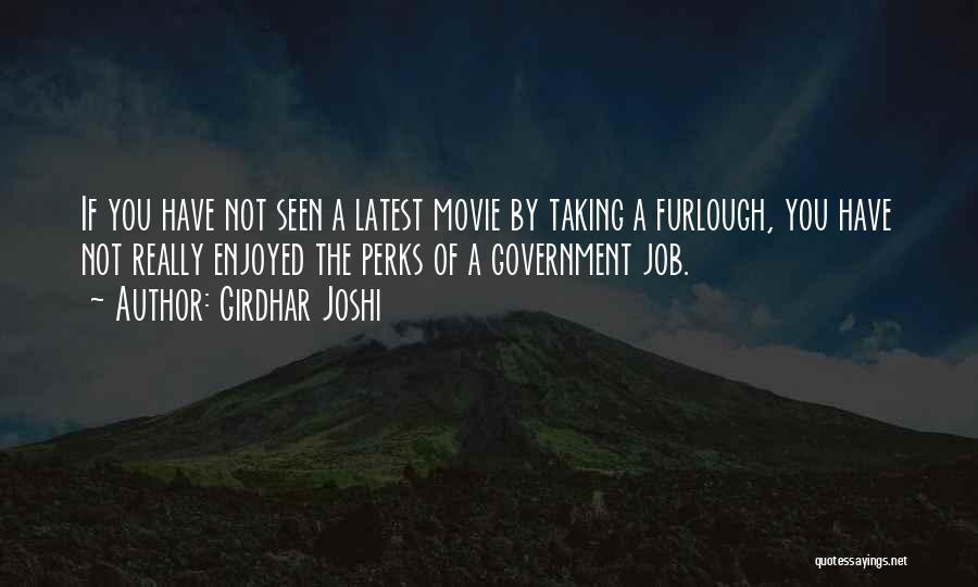 Girdhar Joshi Quotes 524933