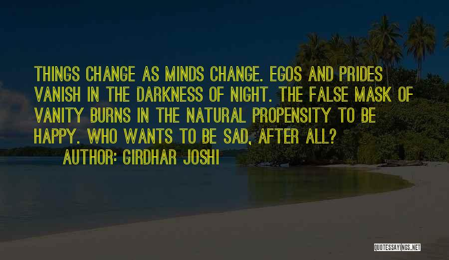 Girdhar Joshi Quotes 691928
