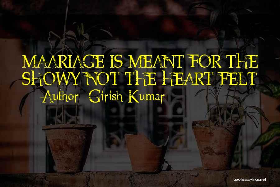 Girish Kumar Quotes 1622668