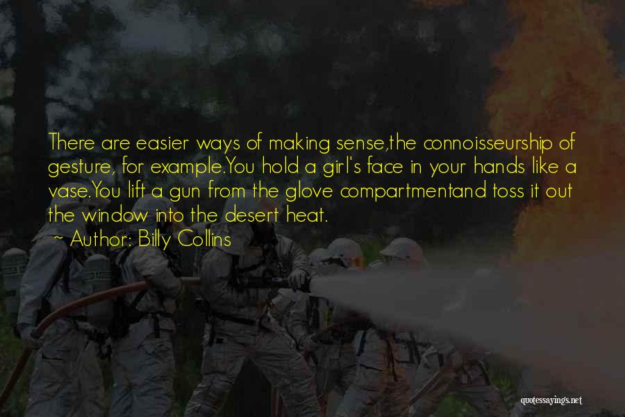 Girl And Gun Quotes By Billy Collins