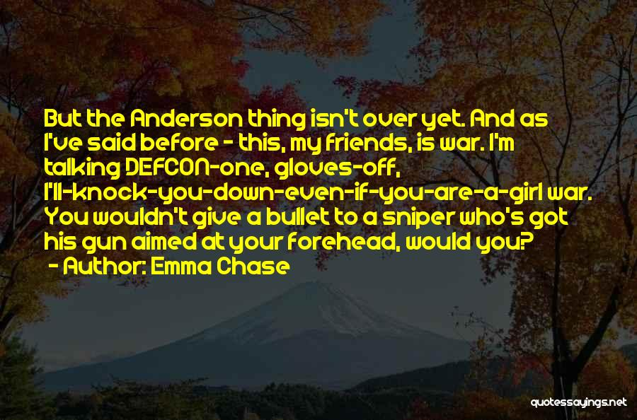 Girl And Gun Quotes By Emma Chase