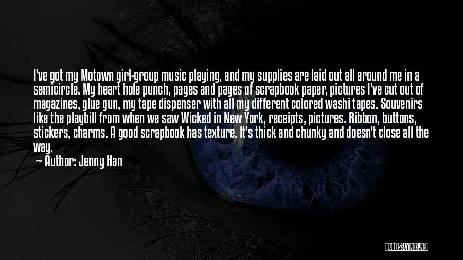 Girl And Gun Quotes By Jenny Han