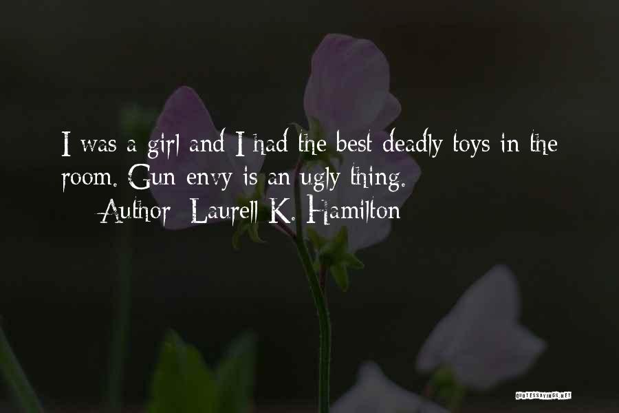 Girl And Gun Quotes By Laurell K. Hamilton