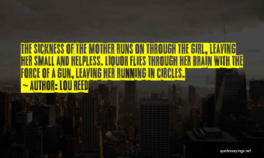 Girl And Gun Quotes By Lou Reed