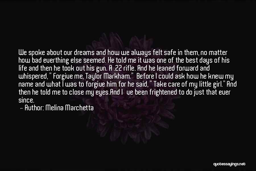 Girl And Gun Quotes By Melina Marchetta