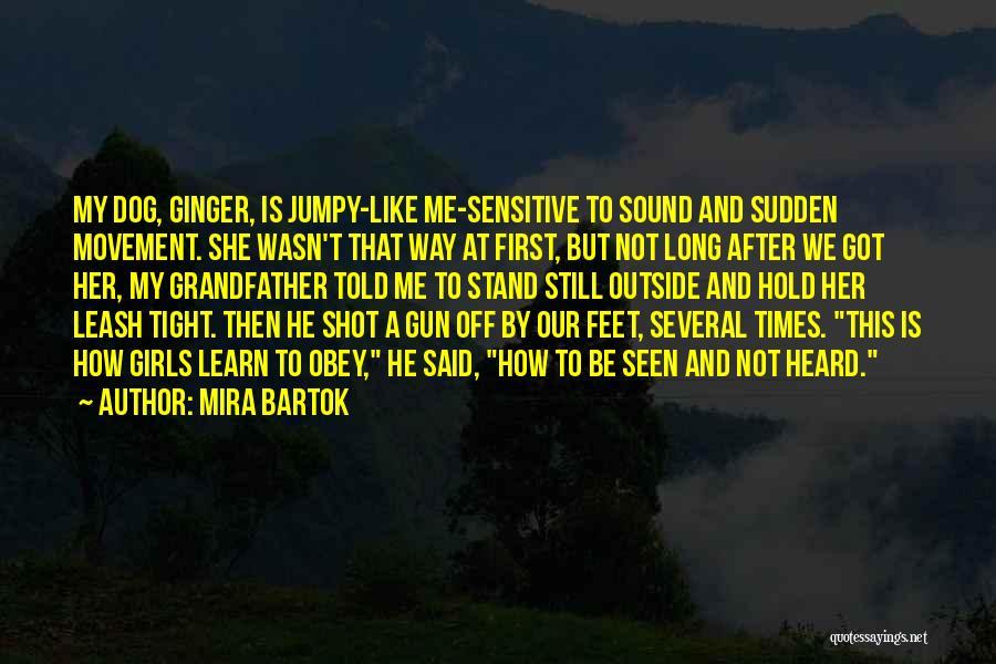 Girl And Gun Quotes By Mira Bartok