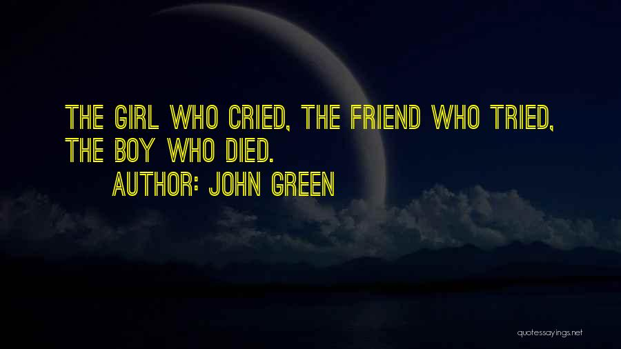 Girl Boy Best Friend Quotes By John Green