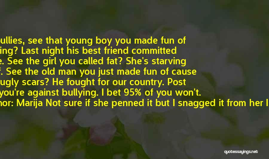 Girl Boy Best Friend Quotes By Marija Not Sure If She Penned It But I Snagged It From Her I Love It