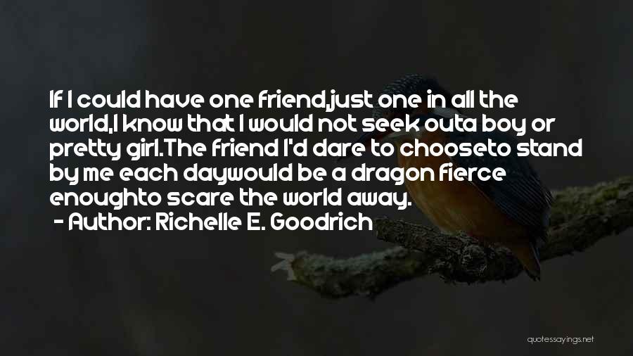 Girl Boy Best Friend Quotes By Richelle E. Goodrich