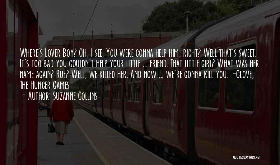 Girl Boy Best Friend Quotes By Suzanne Collins