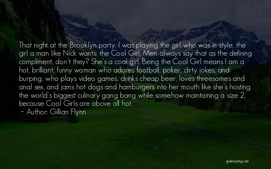 Girl Gang Quotes By Gillian Flynn