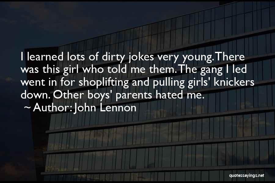 Girl Gang Quotes By John Lennon
