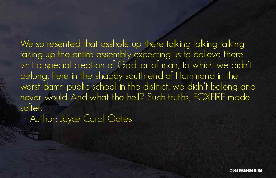 Girl Gang Quotes By Joyce Carol Oates
