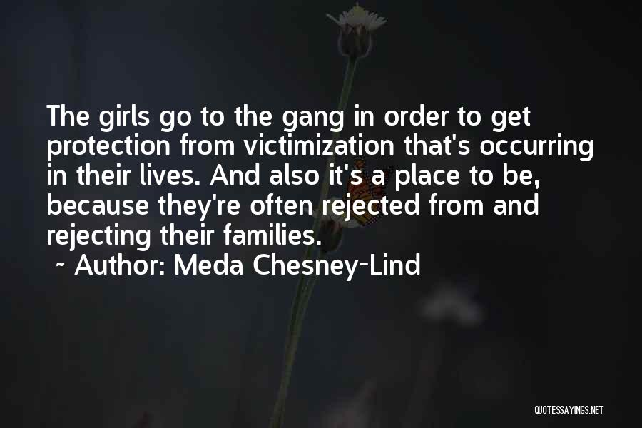Girl Gang Quotes By Meda Chesney-Lind