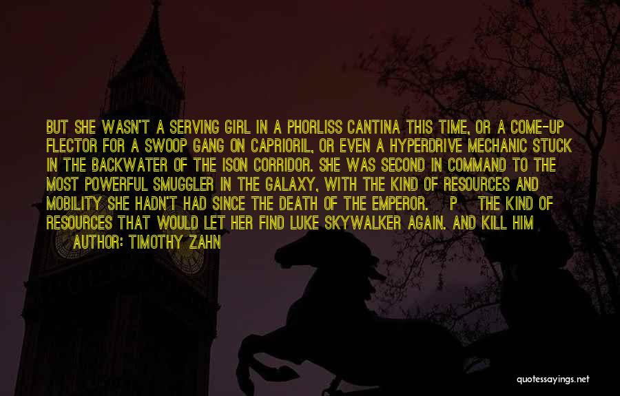 Girl Gang Quotes By Timothy Zahn