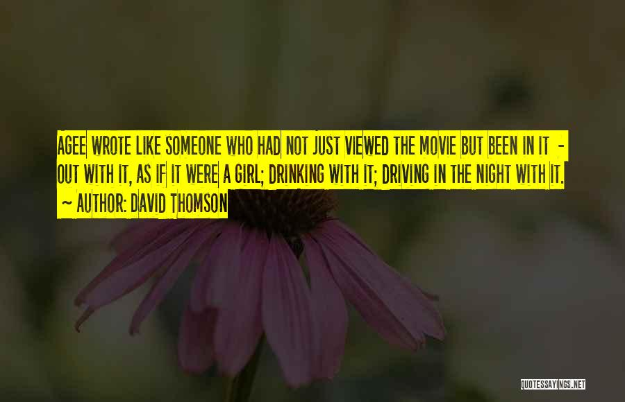 Girl Night Out Quotes By David Thomson